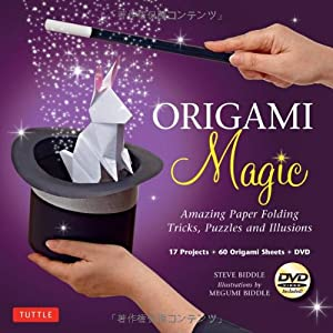 Origami Magic Kit: Amazing Paper Folding Tricks, Puzzles and Illusions [Boxed Origami Kit with 60 Folding Papers, Book & DVD]