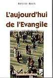 echange, troc Antoine Nouis - L'aujourd'hui de l'Evangile : Lecture actualisée de l'évangile de Marc