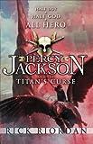 Rick Riordan - Percy Jackson & The Olympians: The Titans Curse
