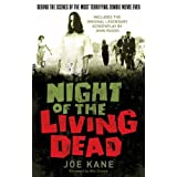 Night of the Living Dead: Behind the Scenes of the Most Terrifying Horror Movie Ever Madeby Joe Kane