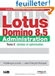 Lotus Domino 8.5 Administration : Tom...
