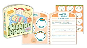 The Big Sibling Book: Baby's First Year According to ME written by Amy Krouse Rosenthal