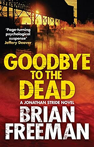 GOODBYE TO THE DEAD - BRIAN FREEMAN