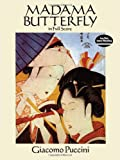 Madama Butterfly in Full Score (Dover Music Scores) (0486263452) by Puccini, Giacomo