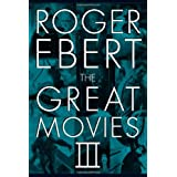 The Great Movies III ~ Roger Ebert