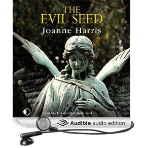 The Evil Seed (Unabridged)
