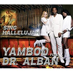 sing hallelujah yamboo feat dr alban mp3. Black Bedroom Furniture Sets. Home Design Ideas