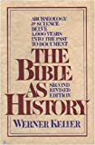 The Bible As History (1566198011) by Keller, Werner