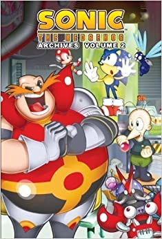 Sonic The Hedgehog Archives, Vol. 2 by Mike Gallagher, Angelo DeCesare