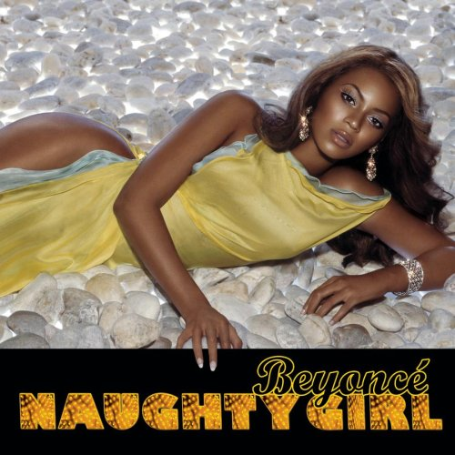 Beyonce - Naughty Girl - Zortam Music