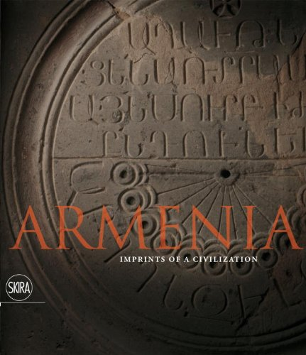 Armenia: Imprints of a Civilization