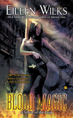 Image of Blood Magic (The World of the Lupi, Book 6)