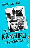 Die Känguru-Offenbarung: Einsichten eines Beuteltiers im Taschenbuchformat