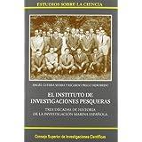 El Instituto de Investigaciones Pesqueras: Tres décadas de historia de la investigación marina española