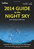 Royal Observatory Greenwich 2014 Guide to the Night Sky: A month-by-month guide to exploring the skies above Britain and Ireland (Royal Observatory Greenwich)