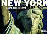 echange, troc Michael Yamashita - New York : Entre ciel et terre