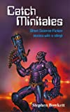 Catch Minitales: Short Science Fiction stories with a sting! (Creative Thinking)