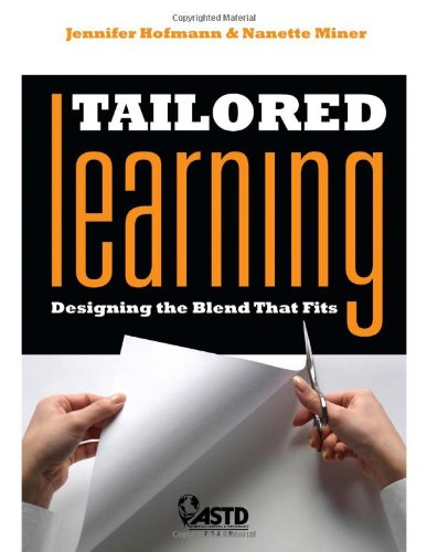 Tailored Learning: Designing the Blend That Fits