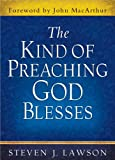 img - for The Kind of Preaching God Blesses book / textbook / text book