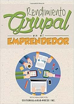 Download book Rendimiento Grupal en el Emprendedor (Spanish Edition)