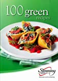 100 Green Recipes (Slimming World)