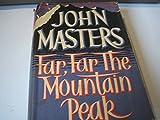 Far, Far the Mountain: 2 (0670307467) by Masters, John