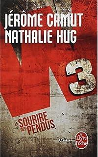 W3 Tome 1 : Le sourire des pendus de Jérôme Camut et Nathalie Hug