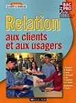 Relation aux clients et aux usagers 2...