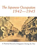 img - for Japanese Occupation of Singapore by Irene Quah (1998-08-03) book / textbook / text book