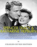 img - for Spencer Tracy and Katharine Hepburn: Hollywood's Most Famous Couple book / textbook / text book
