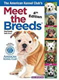 The American Kennel Club s Meet the Breeds: Dog Breeds from A-Z