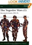 The Yugoslav Wars (1): Slovenia & Cro...
