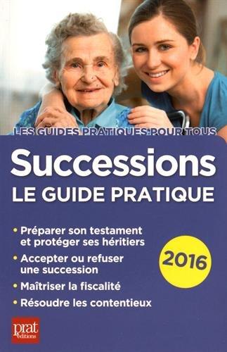 Successions 2016 : Le guide pratique