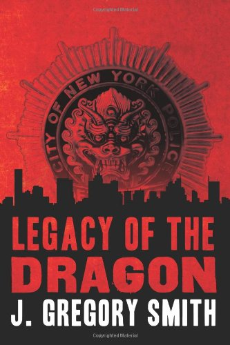 Legacy of the Dragon (A Paul Chang Mystery)