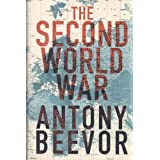 The Second World Warby Antony Beevor