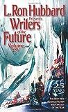 Writers of the Future Volume 25 (L. Ron Hubbard Presents Writers of the Future)