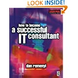 How to Become a Successful It Consultant 1st Edition price comparison at Flipkart, Amazon, Crossword, Uread, Bookadda, Landmark, Homeshop18