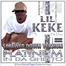 Platinum In Da Ghetto (Screwed Down Version) [Explicit]