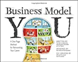 img - for Business Model You: A One-Page Method For Reinventing Your Career book / textbook / text book