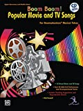 Boom Boom!: Popular Movie and TV Songs for Boomwhackers Musical Tubes