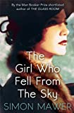 The Girl Who Fell from the Sky (1408703513) by Mawer, Simon