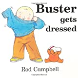 Buster Gets Dressedby Rod Campbell