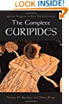 The Complete Euripides: Bakkhai and O...