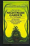 img - for NIGHTMARE GARDEN: Come into My Cellar; The Fangs of the Trees; Seedstock; The Vine; The Blood Flower; Strange Harvest; The Plant Thing; Step into My Garden; The Flowering of the Strange Orchid; Rappaccini's Daughter book / textbook / text book