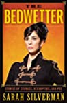 The Bedwetter: Stories of Courage, Re...