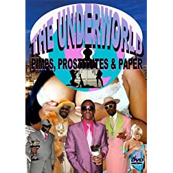 Underworld: Pimps, Prostitutes And Paper
