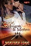 Mischief, Mongrels and Mayhem (ROAR Book 1)