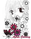 Anime Coloring: Coloirng Book Anime Style Perfect Gift For Anime Lover