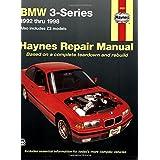 BMW 3-series Automotive Repair Manual: 1992 to 1998 (Haynes Automotive Repair Manuals)by Robert Rooney