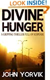 DIVINE HUNGER a gripping thriller full of suspense (Camden Noir Crime Thrillers Trilogy Book 2)